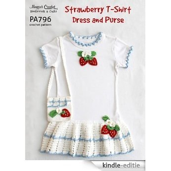 Crochet Pattern Strawberry T-Shirt Dress PA796-R (English Edition) [Kindle-editie]