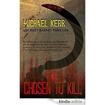 Chosen To Kill (DI Matt Barnes Book 4) (English Edition) [Kindle-editie]