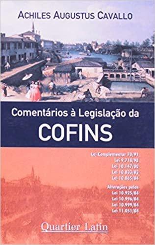 Comentários a Legislação da COFINS