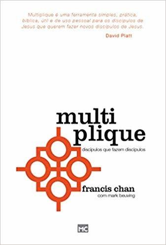 Multiplique: Discípulos que fazem discípulos