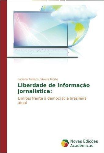 Liberdade de Informacao Jornalistica