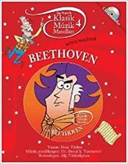 Klasik Müzik Masalları 4: Duygu Makinesi Beethoven