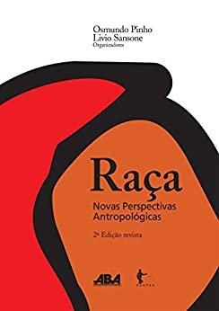 Raças: novas perspectivas antropológicas