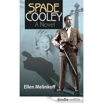Spade Cooley: A Novel (English Edition) [Kindle-editie]