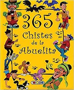 365 chistes de la abuelita (Biblioteca 365)