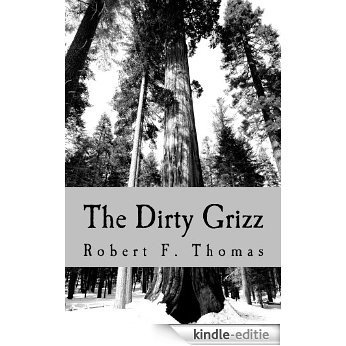 The Dirty Grizz (English Edition) [Kindle-editie]