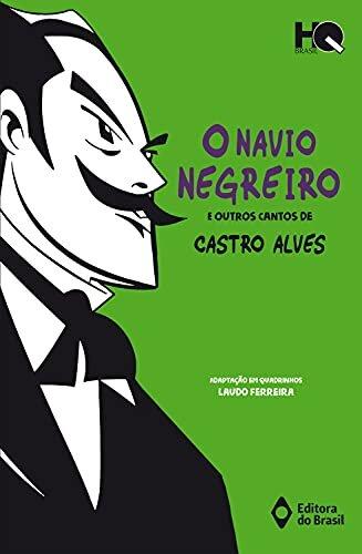 O navio negreiro e outros cantos de Castro Alves (HQ Brasil)