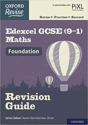 Oxford Revise: Edexcel GCSE (9-1) Maths Foundation Revision Guide