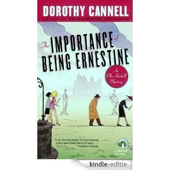 The Importance of Being Ernestine: An Ellie Haskell Mystery (Ellie Haskell mysteries) [Kindle-editie]