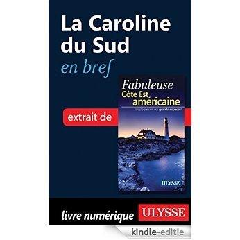 La Caroline du Sud en bref [Kindle-editie]