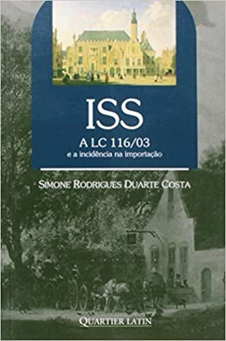 ISS. A LC 116/03 e a Incidência na Importação