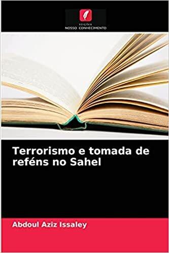 Terrorismo e tomada de reféns no Sahel