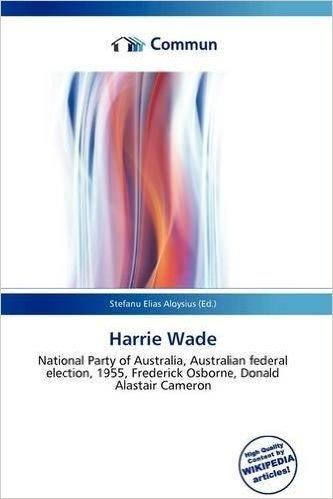 Harrie Wade