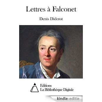 Lettres à Falconet (French Edition) [Kindle-editie]