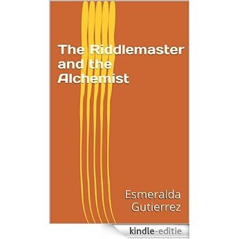 The Riddlemaster and the Alchemist (English Edition) [Kindle-editie]