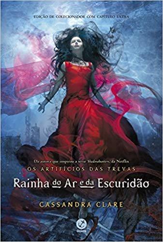 Rainha do ar e da escuridão (Vol. 3 Os artifícios das trevas)