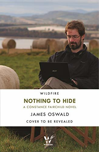 Nothing to Hide (New Series James Oswald Book 2) (English Edition)