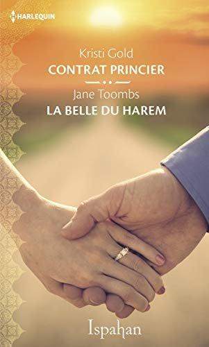 Contrat princier - La belle du harem (Ispahan) (French Edition)