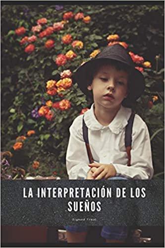 La Interpretación de los Sueños: Edición Nueva y Actualizada (2021)