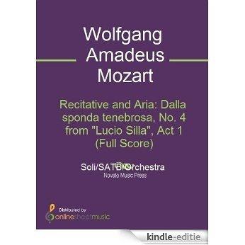 """Recitative and Aria: Dalla sponda tenebrosa, No. 4 from """"Lucio Silla"""", Act 1 (Full Score) [Kindle-editie]"""