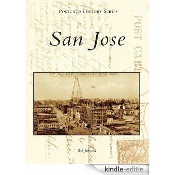 San Jose (Postcard History Series) (English Edition) [Kindle-editie]