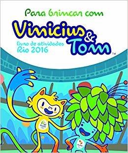 Para Brincar com Vinicius e Tom. Livro de Atividades