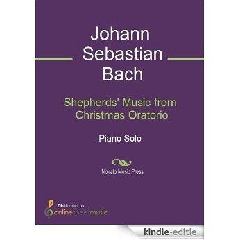 Shepherds' Music from Christmas Oratorio [Kindle-editie]