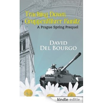 Tracking Down Gruppenführer Kunitz (Simon Wolfe Mystery) (English Edition) [Kindle-editie]