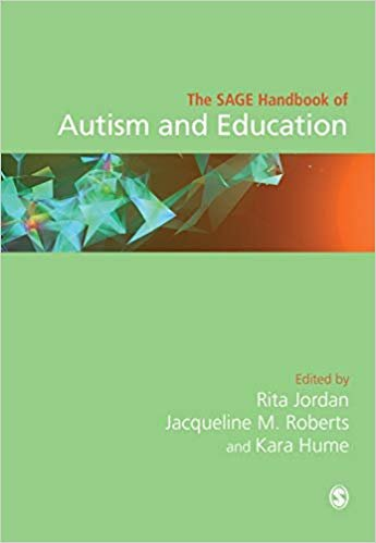 The SAGE Handbook of Autism and Education