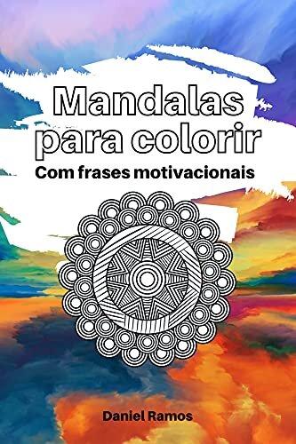 Mandalas para colorir: Com frases motivacionais