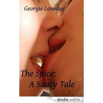 The Spice: A Saucy Tale (English Edition) [Kindle-editie]
