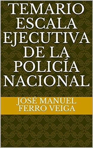 Temario Escala Ejecutiva de la Policía Nacional