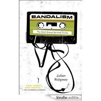 Bandalism [Kindle-editie]