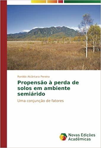 Propensão à perda de solos em ambiente semiárido