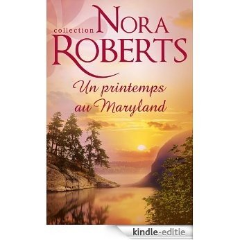Un printemps au Maryland (Nora Roberts) (French Edition) [Kindle-editie]