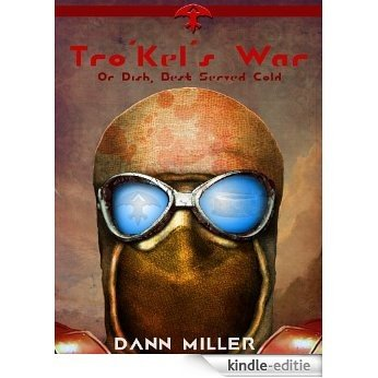 Tro' Kel's War (The Mul Series Book 1) (English Edition) [Kindle-editie]