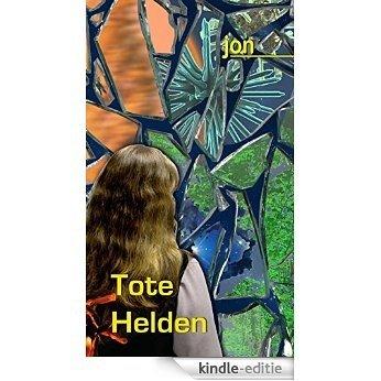 Tote Helden (German Edition) [Kindle-editie]