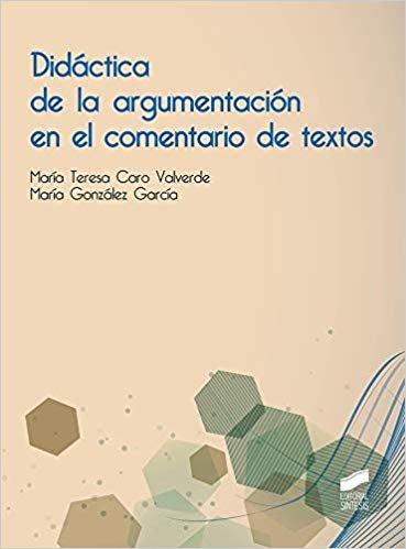 Didáctica de la argumentación en el comentario de textos (Educación)