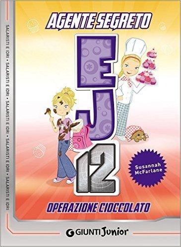 Operazione cioccolato. Agente Segreto EJ12: 5