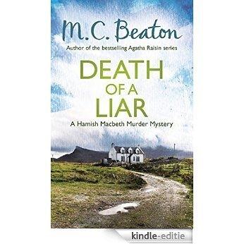 Death of a Liar (Hamish Macbeth) [Kindle-editie]