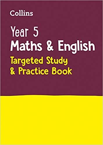 Year 5 Maths and English Targeted Study & Practice Book (Collins KS2 Practice)