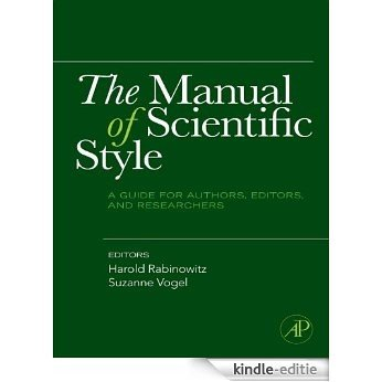The Manual of Scientific Style: A Guide for Authors, Editors, and Researchers [Kindle-editie]