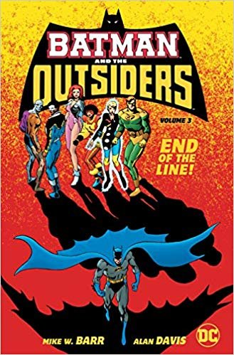 Batman and the Outsiders Volume 3