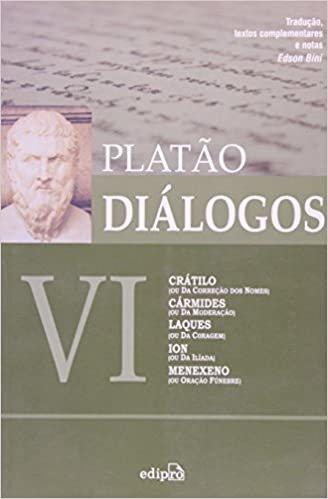 Diálogos VI. Crátilo, Cármides, Laques, Ion, Menexeno