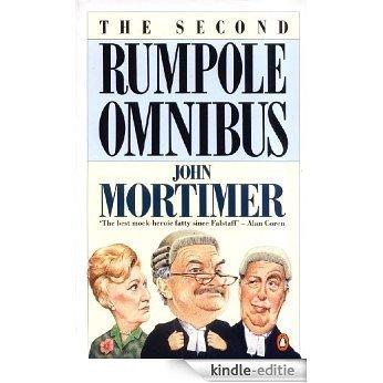 The Second Rumpole Omnibus: 2nd [Kindle-editie]