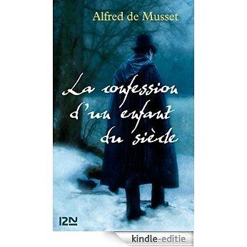 La confession d'un enfant du siècle (Pocket) [Kindle-editie]