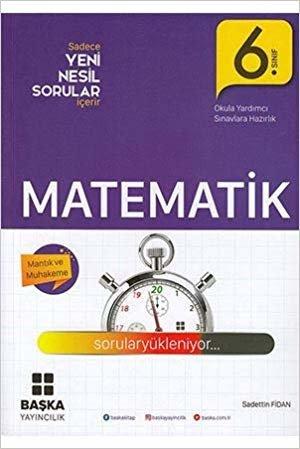 Başka 6. Sınıf Matematik Yeni Nesil sorular Başka Yayıncılık