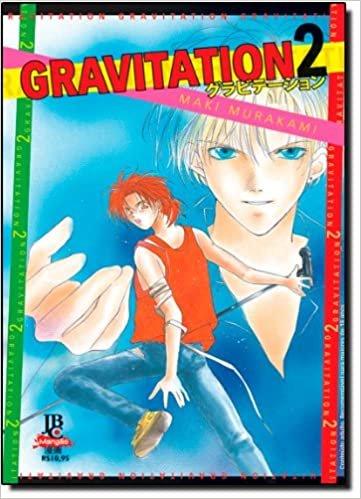 Gravitation - Volume 2