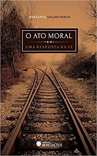 O ato Moral: uma Resposta na fé