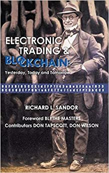 Electronic Trading and Blockchain: Yesterday, Today and Tomorrow